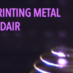 Impresión 3D en metal utilizando láseres y nanopartículas suspendidas en el aire